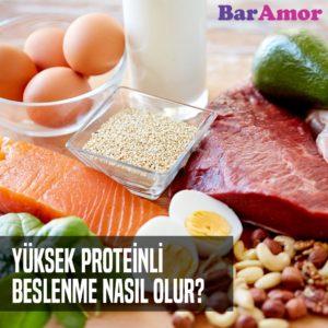Yüksek Proteinli Beslenme Nasıl Olur ?