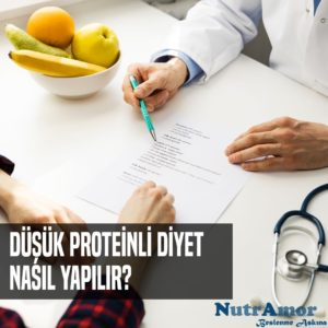 Düşük Proteinli Diyet Nasıl Yapılır?