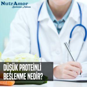 Düşük Proteinli Beslenme Nedir?