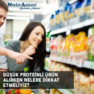 Düşük Proteinli Ürün Alırken Nelere Dikkat Etmeliyiz?