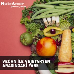 Vegan ile Vejetaryen Arasındaki Fark