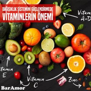 Bağışıklık Sistemini Güçlendirmede Vitaminlerin Önemi